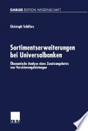 Sortimentserweiterungen bei Universalbanken