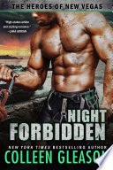 Night Forbidden: : The Heroes Of New Vegas, Book 5 : ...