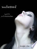 Voorbestemd Boek 4 Van De Vampierverslagen