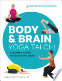 Body Brain Yoga Tai Chi