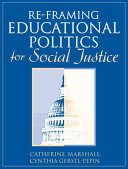 Re-framing Educational Politics for Social Justice
