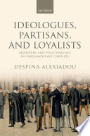 Ideologues  Partisans  and Loyalists