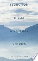 Seduction Hills  6 Sensual Stories
