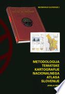 Metodologija tematske kartografije nacionalnega atlasa Slovenije