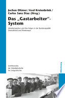 """Das """"Gastarbeiter""""-System"""