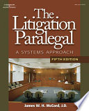 The Litigation Paralegal  A Systems Approach