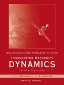 Solving Dynamics Problems in Maple by Brian Harper T a Engineering Mechanics Dynamics 6th Edition by Meriam and Kraige