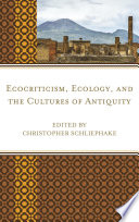 Ecocriticism Ecology And The Cultures Of Antiquity