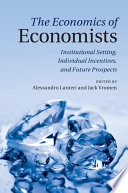 The Economics of Economists A Focus On The Intellectual Environment