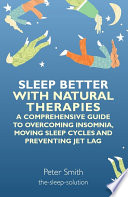 Sleep Better with Natural Therapies