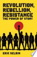 Revolution  Rebellion  Resistance