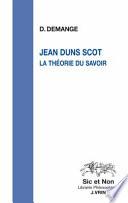 Jean Duns Scot, la théorie du savoir