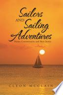Sailors and Sailing Adventures