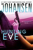 Hunting Eve  An Eve Duncan Novel 17