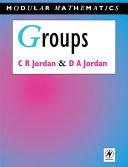 Groups - Modular Mathematics Series