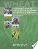 Physiological breeding I  interdisciplinary approaches to improve crop adaptation