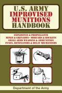 U S  Army Improvised Munitions Handbook