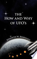 Ebook The How and Why of UFOs Epub Kenneth W. Behrendt Apps Read Mobile