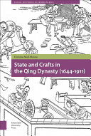 State and Crafts in the Qing Dynasty  1644 1911