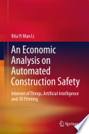 An Economic Analysis on Automated Construction Safety