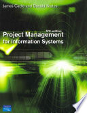 Project Management For Information Systems : for undergraduate students studying project management...