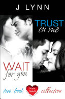 Wait For You  Trust in Me  2 Book Collection  Wait For You