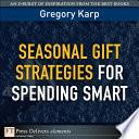 Seasonal Gift Strategies For Spending Smart