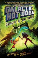 Galactic HotDogs 3