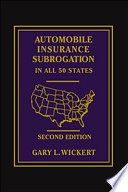 Automobile Insurance Subrogation in All 50 States   Second Edition