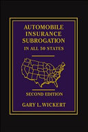 Automobile Insurance Subrogation in All 50 States - Second Edition