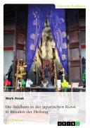 Die Siddham in der japanischen Kunst in Ritualen der Heilung