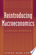 Reintroducing Macroeconomics  A Critical Approach