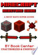 Minecraft The Redstone Super Guide