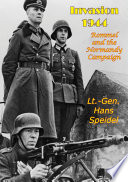 Invasion 1944  Rommel and the Normandy Campaign