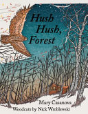 Hush Hush  Forest