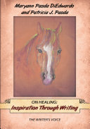 On Healing: Inspiration Through Writing