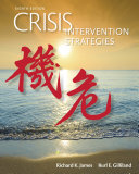 Crisis Intervention Strategies : teaching crisis intervention courses, this authoritative text...