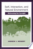 Self, Interaction, and Natural Environment Of Human Environment Relations And Contributes To The