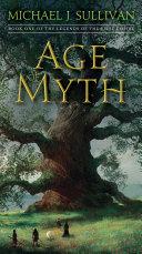 Age Of Myth : new ground. michael j. sullivan...
