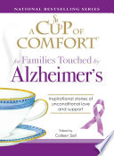 A Cup of Comfort for Families Touched by Alzheimer s