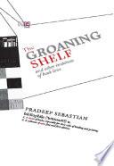 The Groaning Shelf