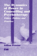 The Dynamics of Power in Counselling and Psychotherapy