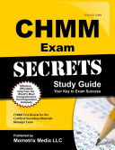Chmm Exam Secrets Study Guide
