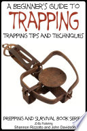 A Beginner   s Guide to Trapping   Trapping Tips and Techniques