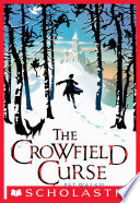 The Crowfield Curse : edgy battle between good and evil.