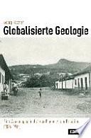 Globalisierte Geologie