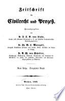 Zeitschrift für Civilrecht und Prozess