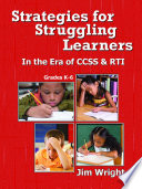 Strategies For Struggling Learners In The Era Of Ccss Rti