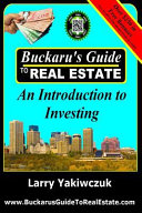 buckaru s guide to real estate