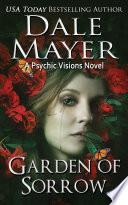 Garden Of Sorrow Mystery Thriller Romantic Suspense  book